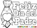Felizdiadelpadre 17 De Junio Tarjeta De Feliz Dia Del Padre Para Pintar Y Colorear